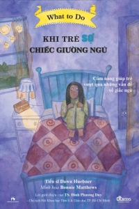 what-to-do-guide-for-kids-cam-nang-danh-cho-tre-em-khi-tre-so-chiec-giuong-ngu